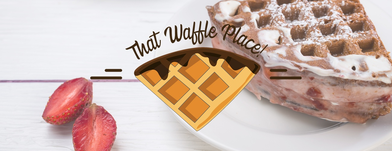 THAT WAFFLE PLACE